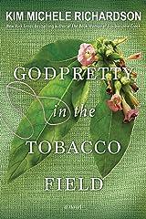 GodPretty in the Tobacco Field Kindle Edition