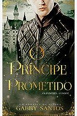 "O Príncipe Prometido - Serie ""Os Príncipes - Conto 1"" eBook Kindle"