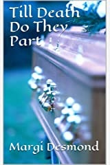 Till Death Do They Part Kindle Edition