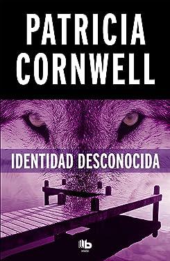 Identidad desconocida / Black Notice (Doctora Kay Scarpetta) (Spanish Edition)