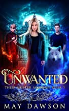 Their Shifter Academy 1: Unwanted