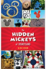 The Hidden Mickeys of Disneyland Kindle Edition
