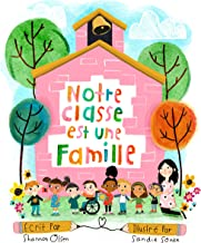 Notre Classe est une Famille (French Edition)