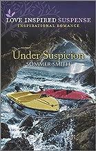 Under Suspicion (Love Inspired Suspense)