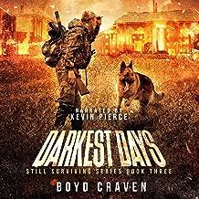 Darkest Days: Still Surviving Series, Book Three