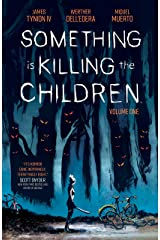 Something is Killing the Children Vol. 1 Kindle Edition
