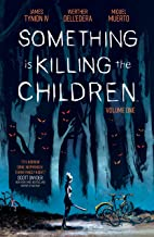 Something is Killing the Children Vol. 1