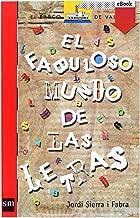 El fabuloso mundo de las letras (eBook-ePub) (Barco de Vapor Roja nº 186) (Spanish Edition)
