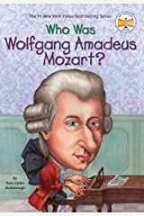Who Was Wolfgang Amadeus Mozart? (Who Was?) Kindle Edition