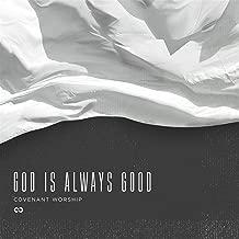 God Is Always Good [Live]
