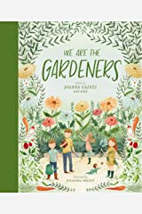 We Are the Gardeners Kindle Edition
