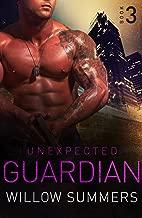 Unexpected Guardian (Skyline Trilogy Book 3)