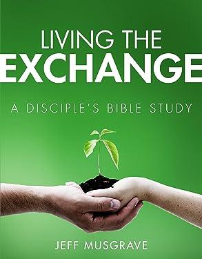 Living the Exchange