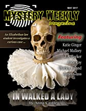Mystery Weekly Magazine: May 2017 (Mystery Weekly Magazine Issues Book 21)
