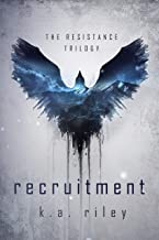 Recruitment: A Dystopian Novel (The Resistance Trilogy Book 1)
