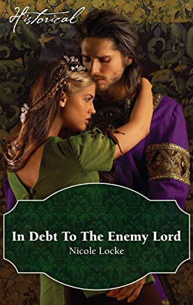 In Debt To The Enemy Lord (Lovers and Legends Book 4)