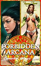 Forbidden Arcana: Immortal Magic Arc (Forbidden Arcana Collections Book 3)