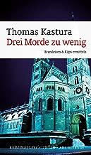 Drei Morde zu wenig (eBook): Brandeisen & Küps erster Fall - Frankenkrimi (Brandeisen & Küps Sammelband 1) (German Edition)