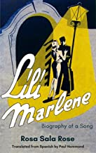 Lili Marlene: Biography of a Song