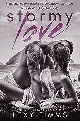 Stormy Love: Steamy Fake Boyfriend Fiance Romance (Wet & Wild Series Book 1) Kindle Edition