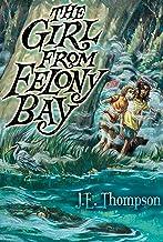 The Girl from Felony Bay (Felony Bay Mysteries Book 1)