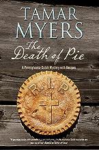 Death of Pie, The: A Pennsylvania Dutch mystery (A Pennsylvania Dutch Mystery, 19)