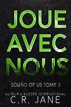 Joue Avec Nous: Sound of Us Tome 3