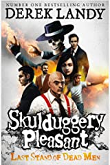 Last Stand of Dead Men (Skulduggery Pleasant, Book 8) (Skulduggery Pleasant series) Kindle Edition