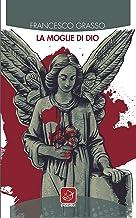 La moglie di Dio (Italian Edition)