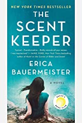 The Scent Keeper: A Novel Kindle Edition