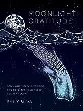 Moonlight Gratitude: 365 Nighttime Meditations for Deep, Tranquil Sleep All Year Long (Daily Gratitude)