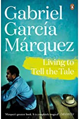 Living to Tell the Tale Kindle Edition