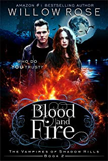 Blood and Fire (The Vampires of Shadow Hills Book 2)