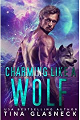 Charming Like A Wolf: A Billionaire Werewolf Romance (Order of the Dragon: Wolf's Den) Kindle Edition