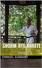 Shorin-ryu Karate: Kata (Encyclopedia of Shorin-ryu Karate Book 2)