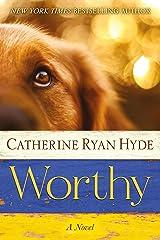Worthy Kindle Edition