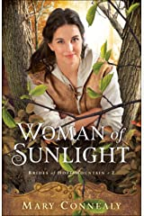 Woman of Sunlight (Brides of Hope Mountain Book #2) Kindle Edition