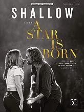 Shallow: from A Star Is Born, Sheet (Original Sheet Music Edition)