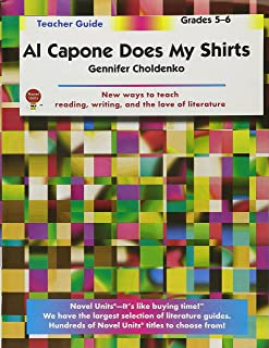 Al Capone Does My Shirts - Teacher Guide by Novel Units
