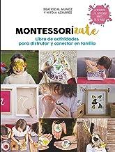Libro actividades Montessorízate / Montessorize Yourself. Activity Book (Embarazo, bebé y niño) (Spanish Edition)