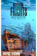 Northern Frights 2.1 + 2.2 —Autumn + Midwinter 2020: The Journal of Horror Writers of Maine Kindle Edition