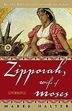 Zipporah, Wife of Moses: A Novel (Canaan Trilogy)