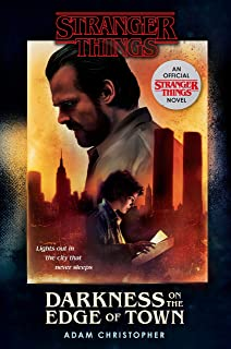 Stranger Things Darkness: An Official Stranger Things Novel