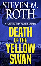DEATH OF THE YELLOW SWAN: A 1930s Shanghai Murder Mystery (Sun-jin Book 2)