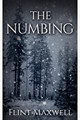 The Numbing: A Supernatural Apocalypse Novel (Whiteout Book 3) Kindle Edition