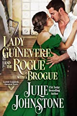 Lady Guinevere And The Rogue With A Brogue (Scottish Scoundrels: Ensnared Hearts Book 1) Kindle Edition