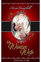 The Winter Wife: A Christmas Novella Kindle Edition