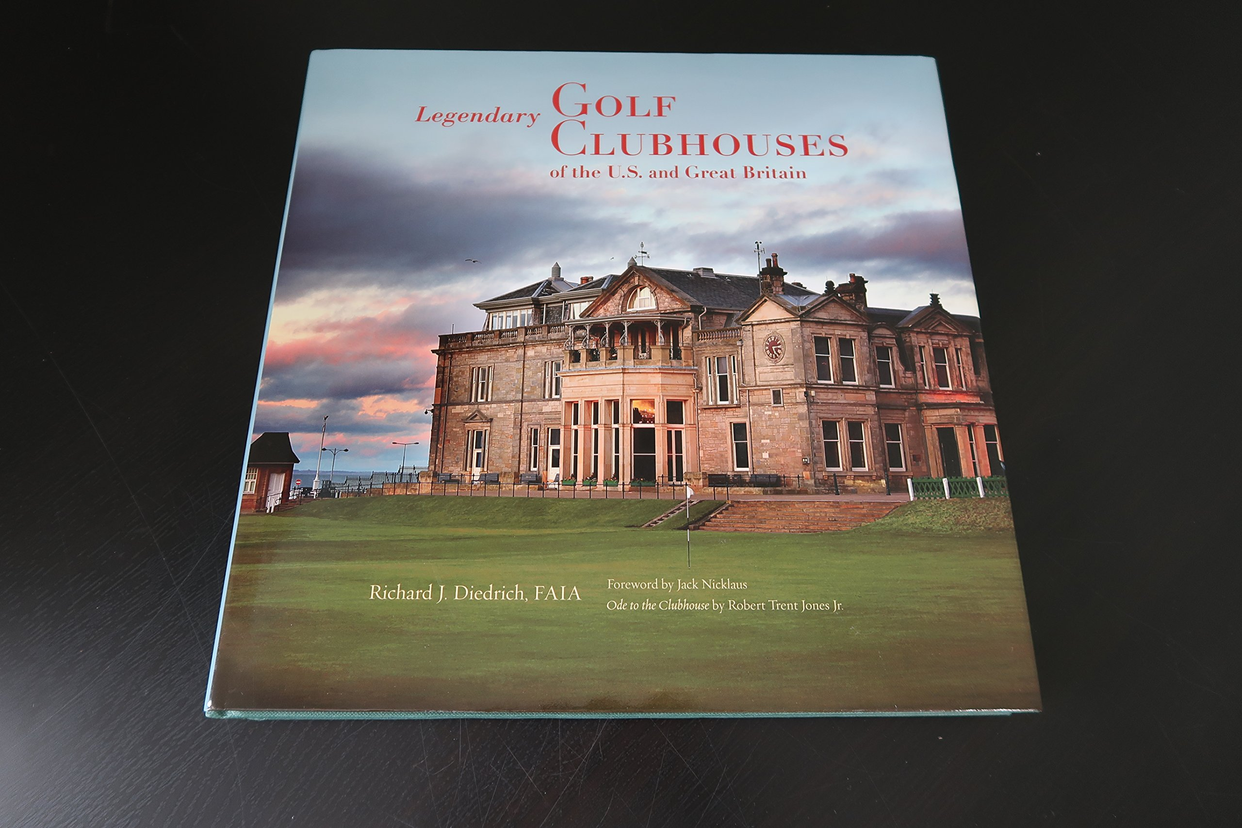 Image OfLegendary Golf Clubhouses Of The U.S. And Great Britain By Diedrich, Richard (2013) Hardcover
