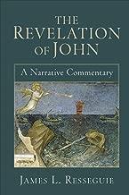 The Revelation of John: A Narrative Commentary