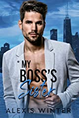 My Boss's Sister (Make Her Mine Series Book 3) Kindle Edition